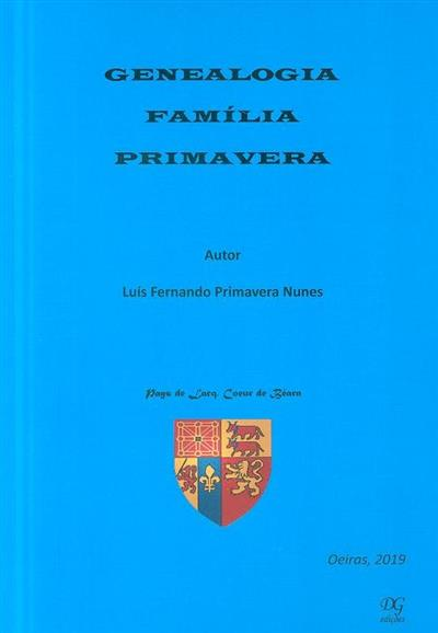 Genealogia família Primavera (Luís Fernando Primavera Nunes)