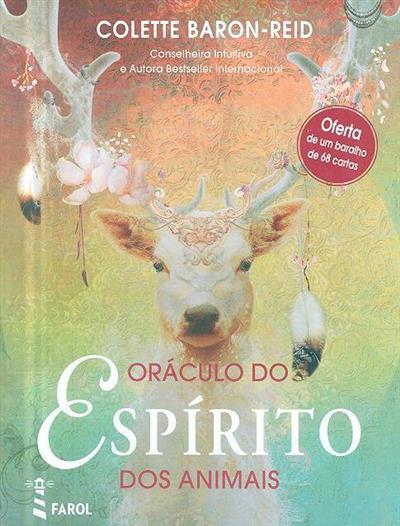 Oráculo do espírito dos animais (Colette Baron-Reid)