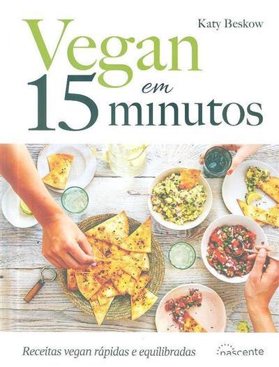 Vegan em 15 minutos (Katy Beskow)