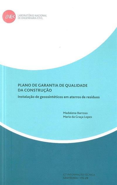 Plano de garantia de qualidade da construção (Madalena Barroso, Maria da Graça Lopes)
