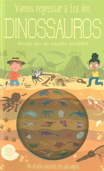 Vamos regressar à era dos dinossauros (Timothy Knapman)