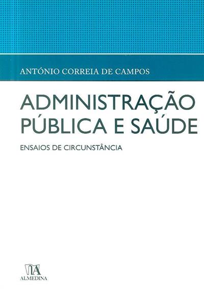 Administração pública e saúde (António Correia da Campos)