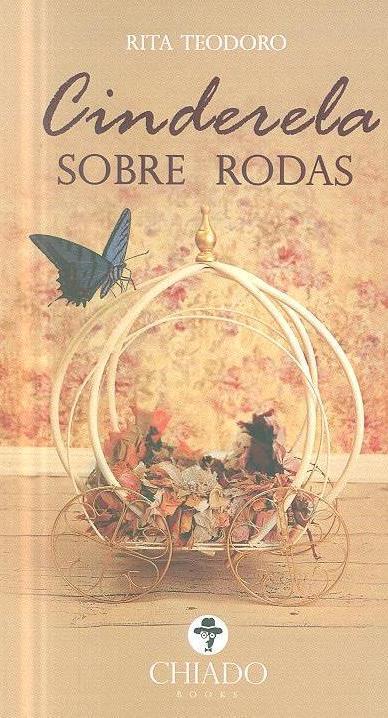 Cinderela sobre rodas (Rita Teodoro)