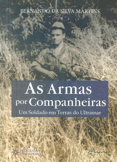 As armas por companheiras (Fernando da Silva Martins)