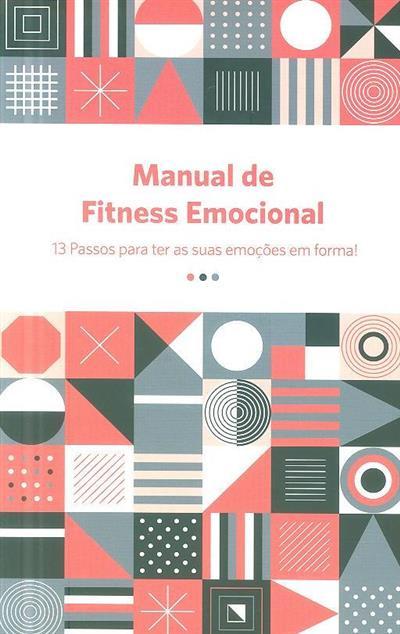 Manual de fitness emocional (Ana Raquel Veloso)