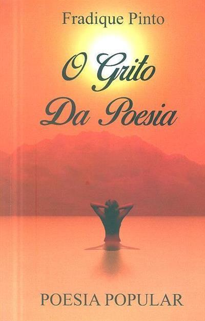 O grito da poesia (Fradique Pinto)