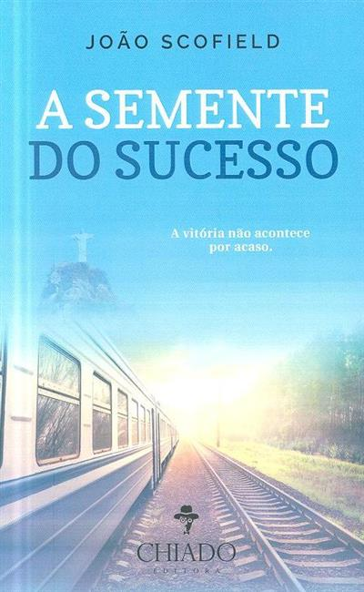 A semente do sucesso (João Scofield)