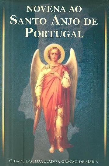 Novena ao Santo Anjo de Portugal (Cidade do Imaculado Coração de Maria)
