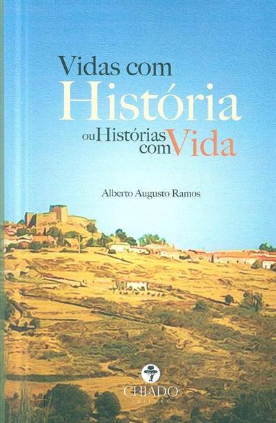 Vidas com história (Alberto Augusto Ramos)