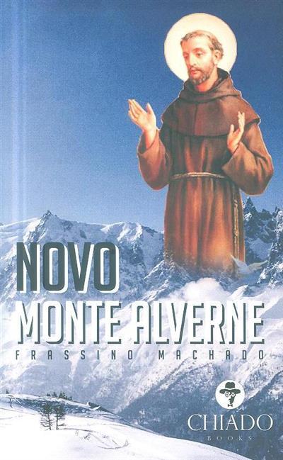 Novo monte Alverne (Frassino Machado)
