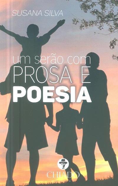 Um serão com prosa e poesia (Susana Silva)
