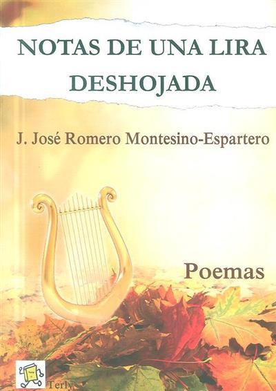 Notas de una lira deshojada (Juan José Romero Montesino-Espartero)