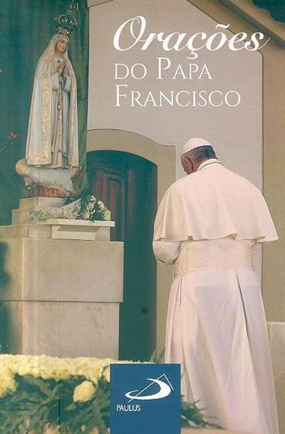 Orações do Papa Francisco (org. Darlei Zanon)
