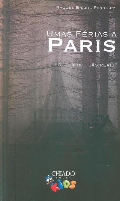Umas férias a Paris (Raquel Brasil Ferreira)