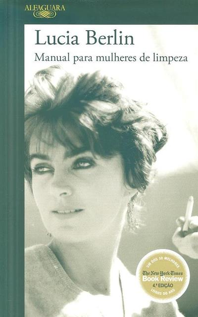 Manual para mulheres de limpeza (Lucia Berlin)