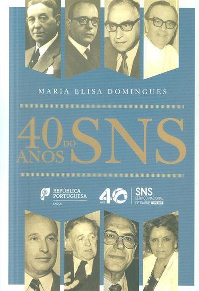 40 anos do SNS (Maria Elisa Domingues)