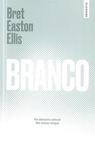 Branco (Bret Easton Ellis)