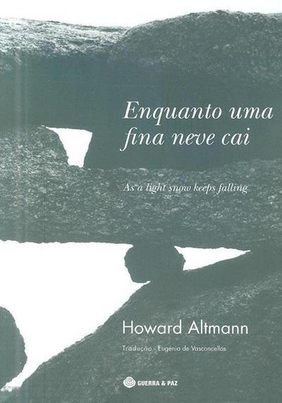 Enquanto uma fina neve cai (Howard Altmann)
