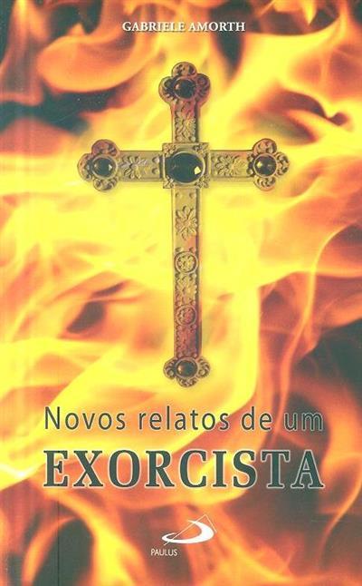 Novos relatos de um exorcista (Gabriele Amorth)