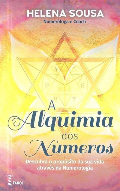 A alquimia dos números (Helena Sousa)