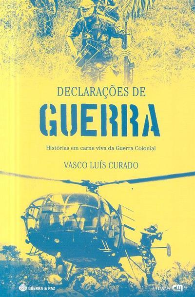 Declaraçõres de guerra (Vasco Luís Curado)