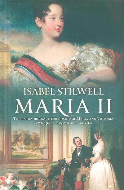 Maria II (Isabel Stilwell)