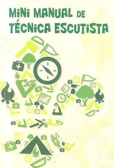 Mini manual de técnica escutista (Miguel Lontro, Pedro Monteiro)