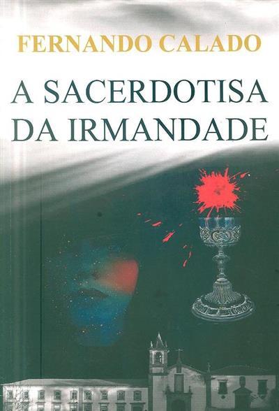 A sacerdotisa da irmandade (Fernando Calado)