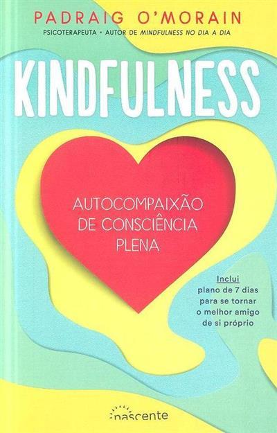 Kindfulness (Padraig O'Morain)