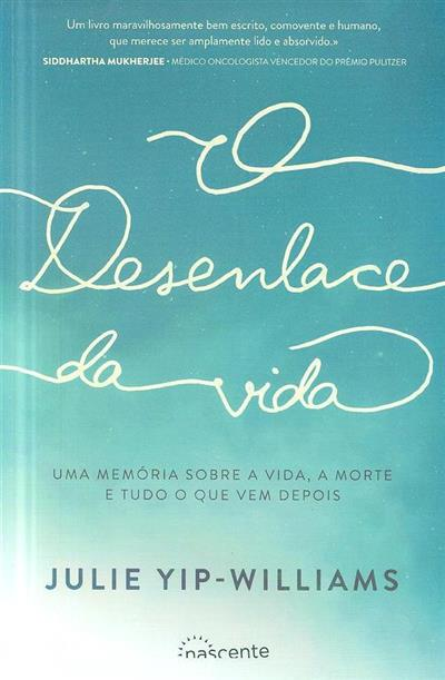 O desenlace da vida