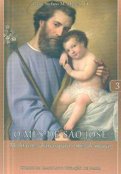 O mês de São José (Padre Stefano M. Manelli, FI)