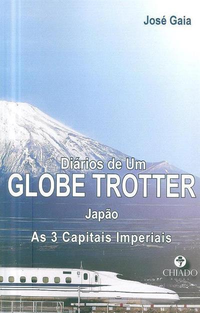 Diários de um globe trotter (José Gaia)
