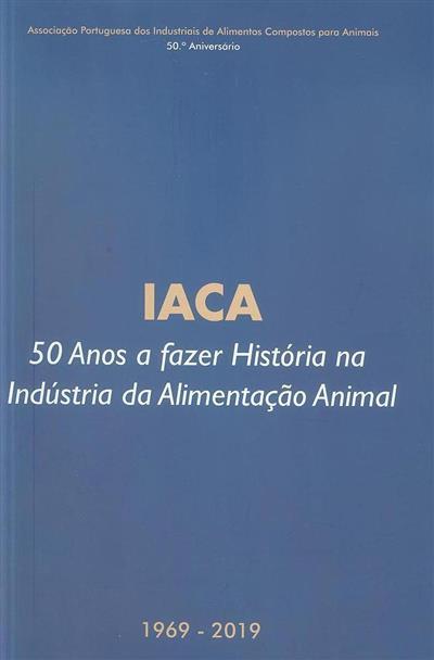 IACA (Associação Portuguesa dos Industriais de Alimentos Compostos para Animais)
