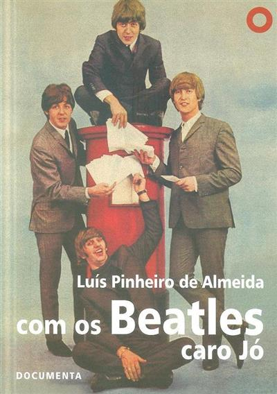 Com os Beatles caro Jó (Luís Pinheiro de Almeida)