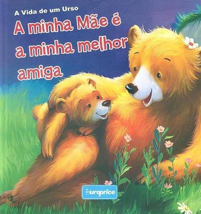 A minha mãe é a minha melhor amiga (Roan Mendriq)
