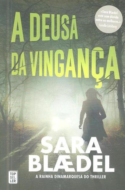 A deusa da vigança (Sara Blaedel)