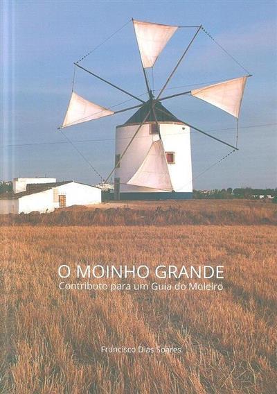 O moinho grande (Francisco Dias Soares)