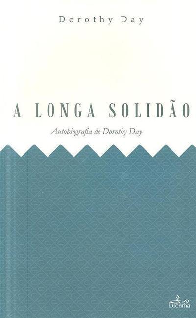 A longa solidão (trad. Maria José Vilaça)