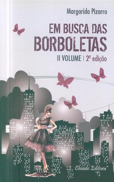 Em busca das borboletas (Margarida Pizarro)