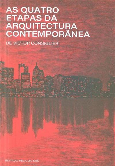As quatro etapas da arquitectura contemporânea (Victor Consiglieri)