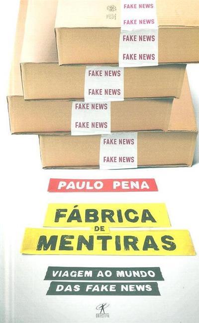 Fábrica de mentiras (Paulo Pena)