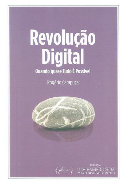 Revolução digital (Rogério Carapuça)