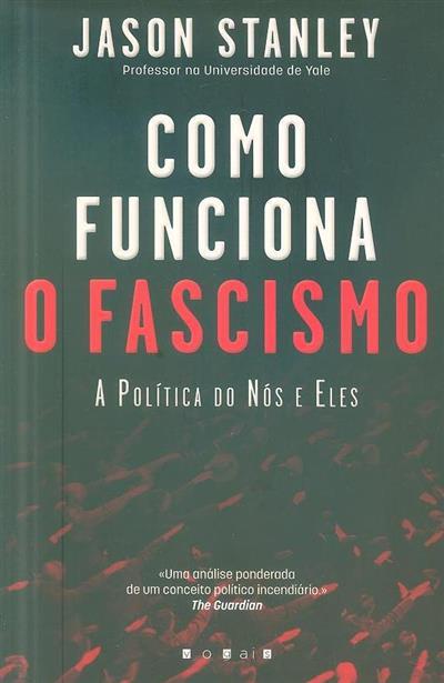Como funciona o Fascismo (Jason Stanley)