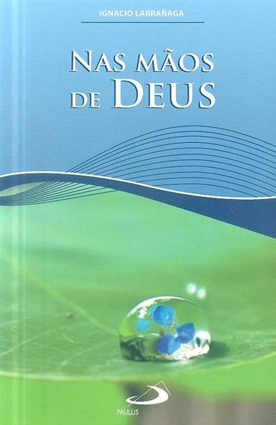 Nas mãos de Deus (Ignacio Larrañaga)