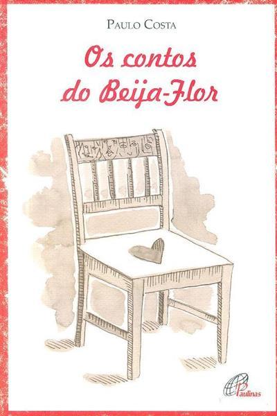 Os contos do Beija-Flor (Paulo Costa)