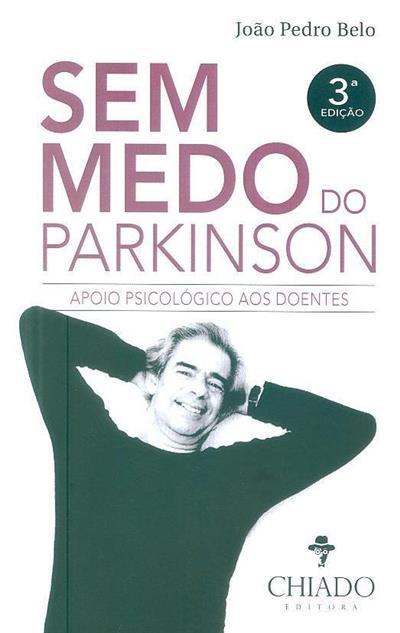Sem medo do Parkinson (João Pedro Martins Belo)