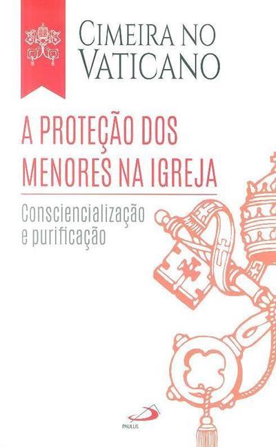A proteção dos menores na Igreja (trad. Catarina Nunes, Mário Santos, Paulo Paiva)
