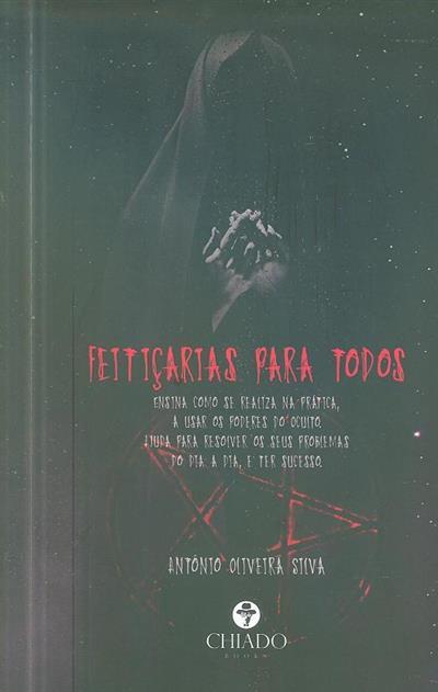 Feitiçarias para todos (António Oliveira Silva)
