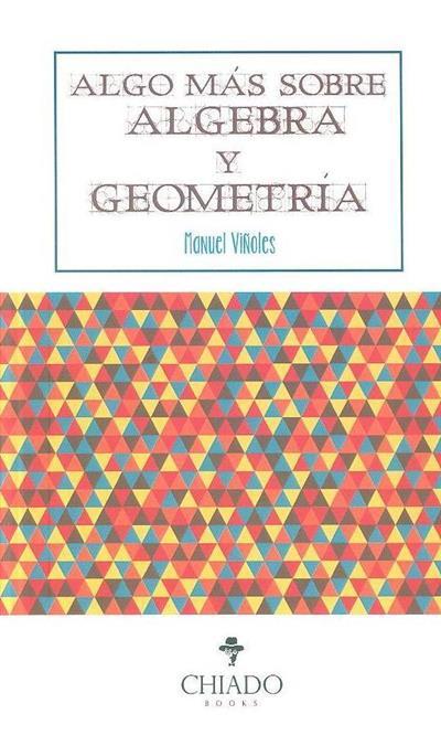 Algo más sobre geometría y álgebra