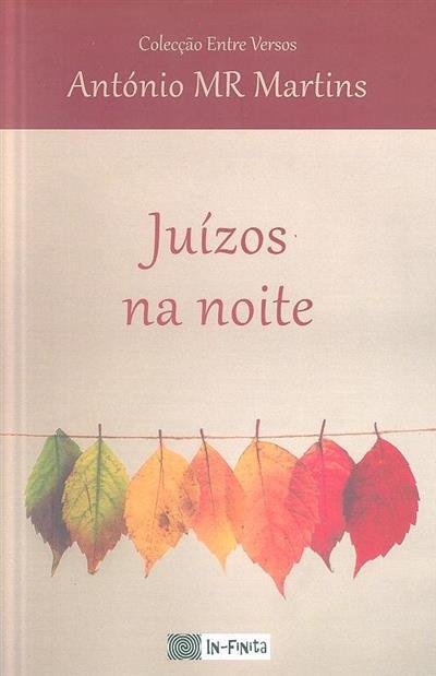Juízos na noite (António M. R. Martins)